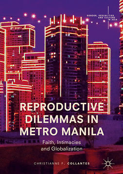 Collantes, Christianne F. - Reproductive Dilemmas in Metro Manila, ebook