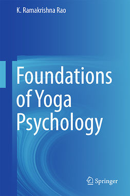 Rao, K. Ramakrishna - Foundations of Yoga Psychology, ebook