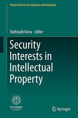 Kono, Toshiyuki - Security Interests in Intellectual Property, ebook