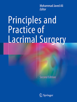 Ali, Mohammad Javed - Principles and Practice of Lacrimal Surgery, e-bok