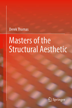 Thomas, Derek - Masters of the Structural Aesthetic, ebook