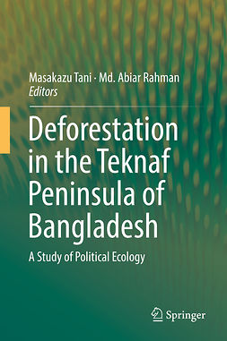 Rahman, Md Abiar - Deforestation in the Teknaf Peninsula of Bangladesh, ebook