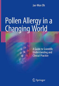 Oh, Jae-Won - Pollen Allergy in a Changing World, ebook