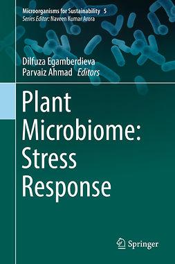 Ahmad, Parvaiz - Plant Microbiome: Stress Response, ebook