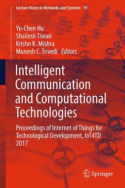 Hu, Yu-Chen - Intelligent Communication and Computational Technologies, e-kirja