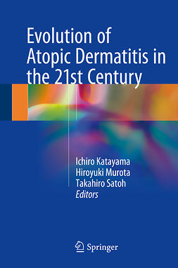 Katayama, Ichiro - Evolution of Atopic Dermatitis in the 21st Century, ebook