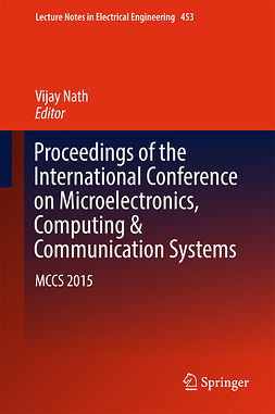 Nath, Vijay - Proceedings of the International Conference on Microelectronics, Computing & Communication Systems, e-bok