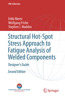 Fricke, Wolfgang - Structural Hot-Spot Stress Approach to Fatigue Analysis of Welded Components, ebook