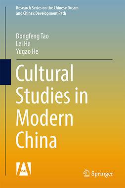 He, Lei - Cultural Studies in Modern China, e-bok