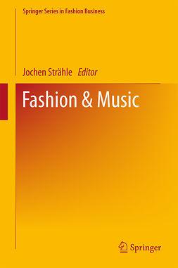 Strähle, Jochen - Fashion & Music, e-bok