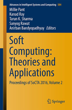 Bandyopadhyay, Anirban - Soft Computing: Theories and Applications, ebook
