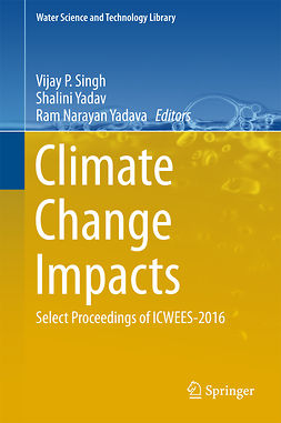 Singh, Vijay P - Climate Change Impacts, e-bok