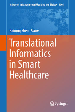Shen, Bairong - Translational Informatics in Smart Healthcare, ebook