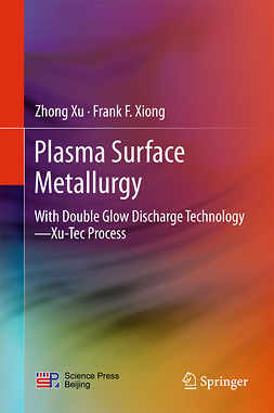 Xiong, Frank F. - Plasma Surface Metallurgy, ebook