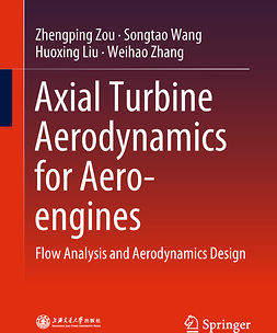 Liu, Huoxing - Axial Turbine Aerodynamics for Aero-engines, ebook
