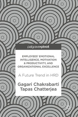 Chakrabarti, Gagari - Employees' Emotional Intelligence, Motivation & Productivity, and Organizational Excellence, ebook