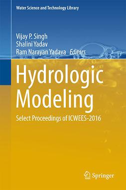Singh, Vijay P - Hydrologic Modeling, e-bok