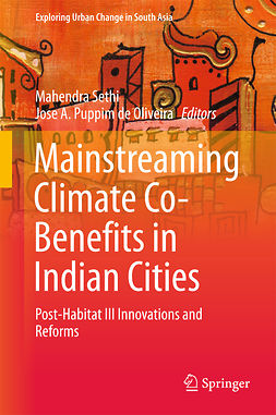 Oliveira, Jose A. Puppim de - Mainstreaming Climate Co-Benefits in Indian Cities, e-bok