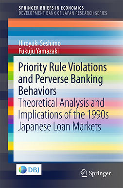 Seshimo, Hiroyuki - Priority Rule Violations and Perverse Banking Behaviors, e-kirja
