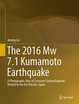 Lin, Aiming - The 2016 Mw 7.1 Kumamoto Earthquake, ebook