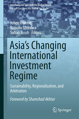 Chaisse, Julien - Asia's Changing International Investment Regime, ebook
