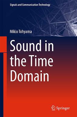 Tohyama, Mikio - Sound in the Time Domain, e-bok