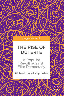 Heydarian, Richard Javad - The Rise of Duterte, ebook