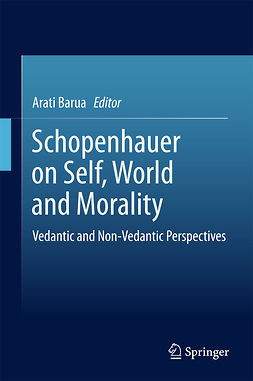Barua, Arati - Schopenhauer on Self, World and Morality, e-kirja