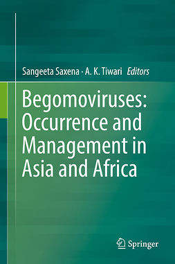 Saxena, Sangeeta - Begomoviruses: Occurrence and Management in Asia and Africa, ebook