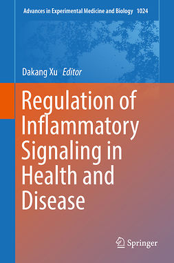 Xu, Dakang - Regulation of Inflammatory Signaling in Health and Disease, ebook