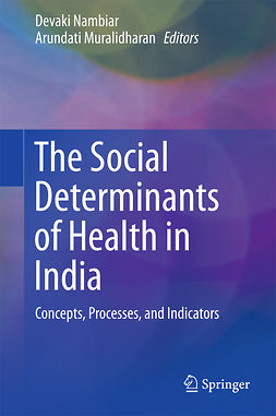 Muralidharan, Arundati - The Social Determinants of Health in India, ebook