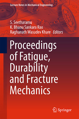 Khare, Raghunath Wasudev - Proceedings of Fatigue, Durability and Fracture Mechanics, ebook