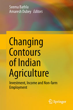 Bathla, Seema - Changing Contours of Indian Agriculture, ebook