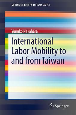 Nakahara, Yumiko - International Labor Mobility to and from Taiwan, ebook
