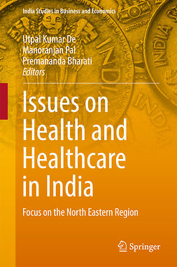 Bharati, Premananda - Issues on Health and Healthcare in India, e-bok