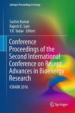 Kumar, Sachin - Conference Proceedings of the Second International Conference on Recent Advances in Bioenergy Research, ebook