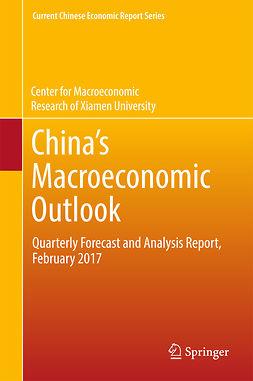 University, Center for Macroeconomic Research of Xiamen - China's Macroeconomic Outlook, e-bok