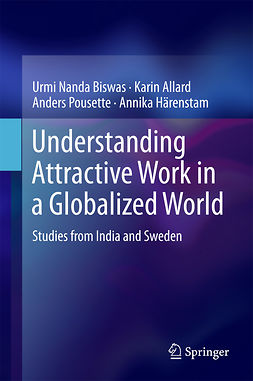 Allard, Karin - Understanding Attractive Work in a Globalized World, ebook