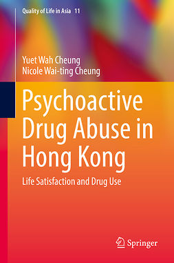 Cheung, Nicole Wai-ting - Psychoactive Drug Abuse in Hong Kong, ebook