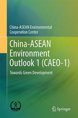 - China-ASEAN Environment Outlook 1 (CAEO-1), ebook