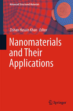 Khan, Zishan Husain - Nanomaterials and Their Applications, ebook