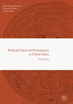 Zhong, Yang - Political Culture and Participation in Urban China, ebook