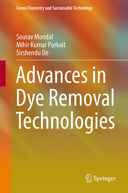 De, Sirshendu - Advances in Dye Removal Technologies, ebook