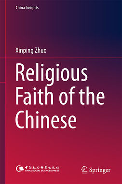Zhuo, Xinping - Religious Faith of the Chinese, e-kirja