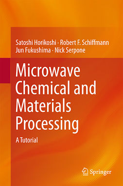 Fukushima, Jun - Microwave Chemical and Materials Processing, ebook