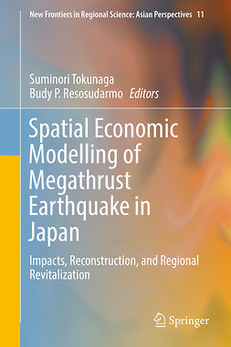 Resosudarmo, Budy P. - Spatial Economic Modelling of Megathrust Earthquake in Japan, e-bok