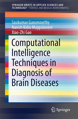 Gao, Xiao-Zhi - Computational Intelligence Techniques in Diagnosis of Brain Diseases, e-kirja