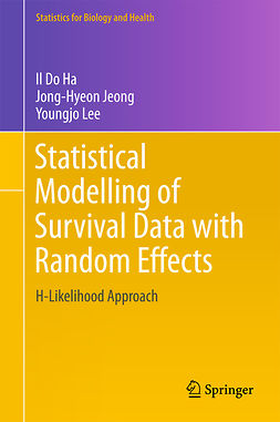 Ha, Il Do - Statistical Modelling of Survival Data with Random Effects, ebook