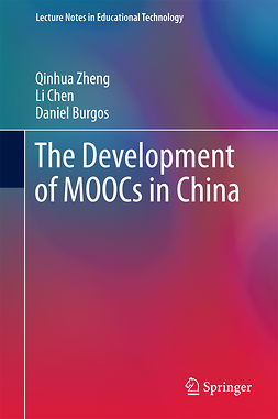 Burgos, Daniel - The Development of MOOCs in China, e-kirja