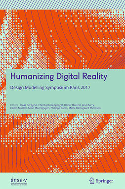 Baverel, Olivier - Humanizing Digital Reality, ebook
